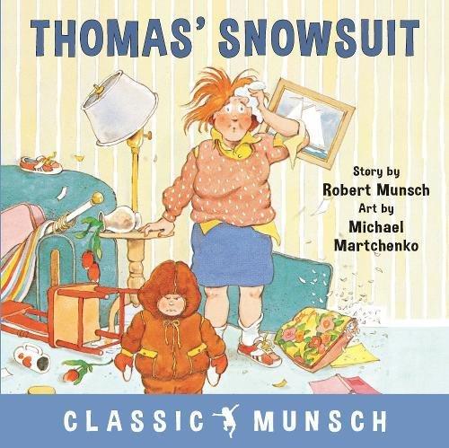 Thomas' Snowsuit (Classic Munsch)