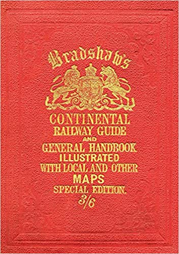 Bradshaw's Continental Railway Guide (full Edition) por George Bradshaw epub