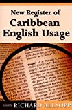 New Register of Caribbean English Usage, , 9766402280