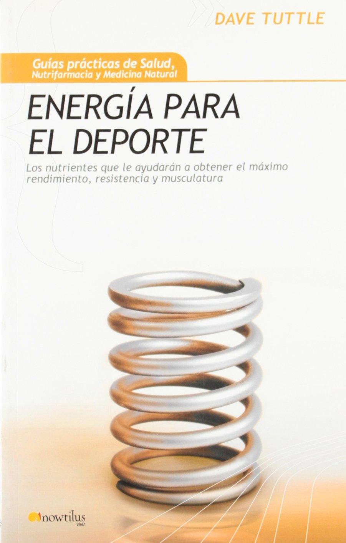 Energia para el Deporte (Guias practicas de salud, nutrifarmacia y medicina natural) (Spanish Edition) pdf epub