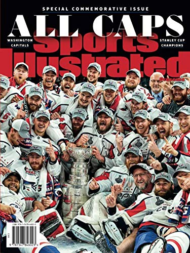 Sports Illustrated Washington Capitals 2018 Stanley Cup Champions Special Commemorative Issue: All Caps