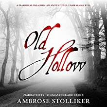 Old Hollow Audiobook by Ambrose Stolliker Narrated by Thomas Deckard Croix