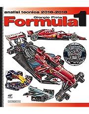 Formula 1 2016-2018. Analisi tecnica (Tecnica auto e moto)
