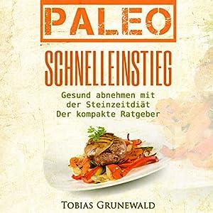 Paleo Schnelleinstieg Hörbuch