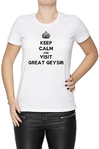 Keep Calm And Visit Great Geysir Mujer Camiseta Cuello Redondo Blanco Manga Corta Todos Los Tamaños ...