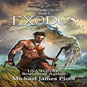 Exodus: The Windwalker Archive, Book 3 | Michael James Ploof
