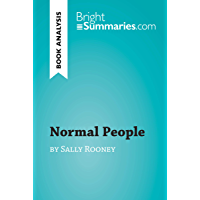 Normal People by Sally Rooney (Book Analysis): Detailed Summary, Analysis and Reading Guide (BrightSummaries.com)