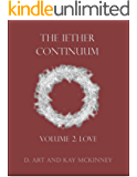 The Iether Continuum: Volume 2: Love