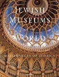 Jewish Museums of the World, Grace Cohen Grossman, 0789399733