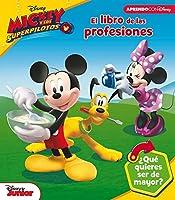 El Libro De Las Profesiones De Mickey Mouse (Las