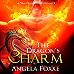 The Dragon's Charm | Angela Foxxe