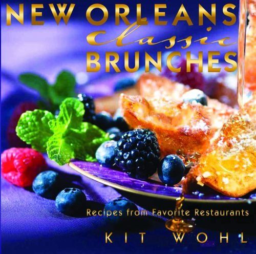 Download New Orleans Classic Brunches (Classics Series) PDF