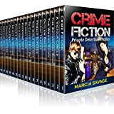 Crime Fiction: Private Detective Thriller (99 cent books mystery, suspense series of thriller, suspense Thriller Mystery, crime and murder)