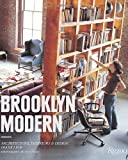 Brooklyn Modern: Architecture, Interiors & Design by Diana Lind (2008-04-01)