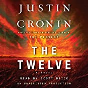 The Twelve: A Novel: The Passage Trilogy, Book 2 | Justin Cronin