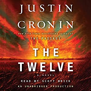 The Twelve: A Novel Audiobook