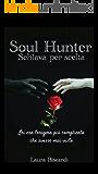 Soul Hunter - Schiava per scelta