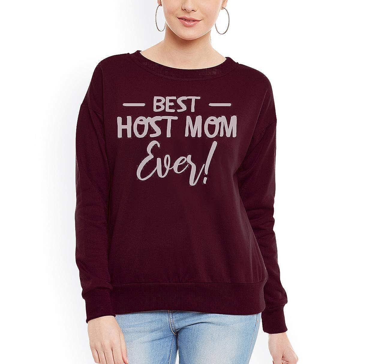 tee Doryti Best Host Mom Ever Women Sweatshirt