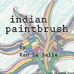 Indian Paintbrush | Ken La Salle