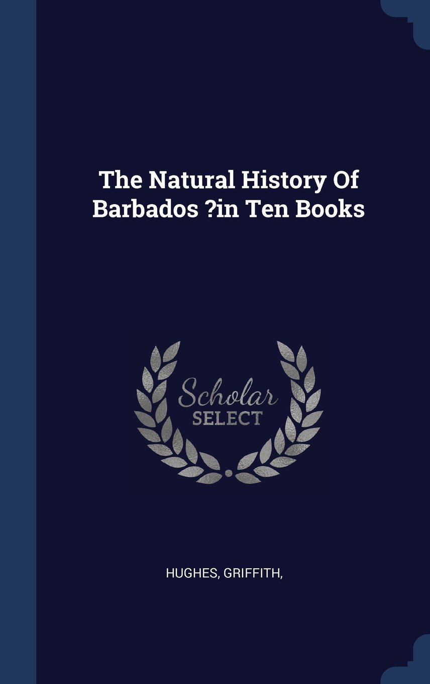 Download The Natural History Of Barbados ?in Ten Books PDF