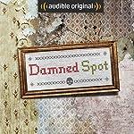 Ep. 3: La Palazza (Damned Spot) |  Audible Originals,Lina Misitzis,Eric Nuzum