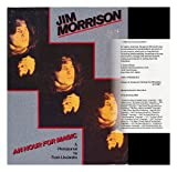 Jim Morrison. an hour for magic / photographs. text. and design by Frank Lisciandro