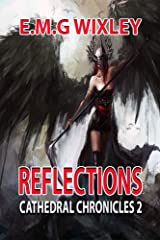 Reflections: Cathedral Chronicles 2 Kindle Edition
