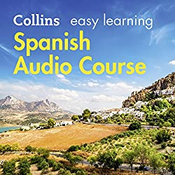 Spanish Easy Learning Complete Course: Language Learning the Easy Way with Collins