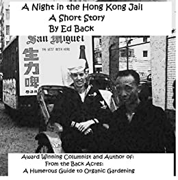 A Night in The Hong Kong Jail