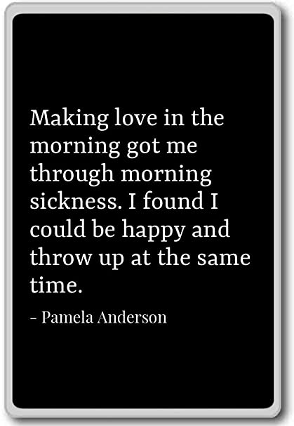 Amazon.com: Making love in the morning got me through m ...