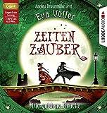 Zeitenzauber - Die goldene Brücke: 2. Teil.