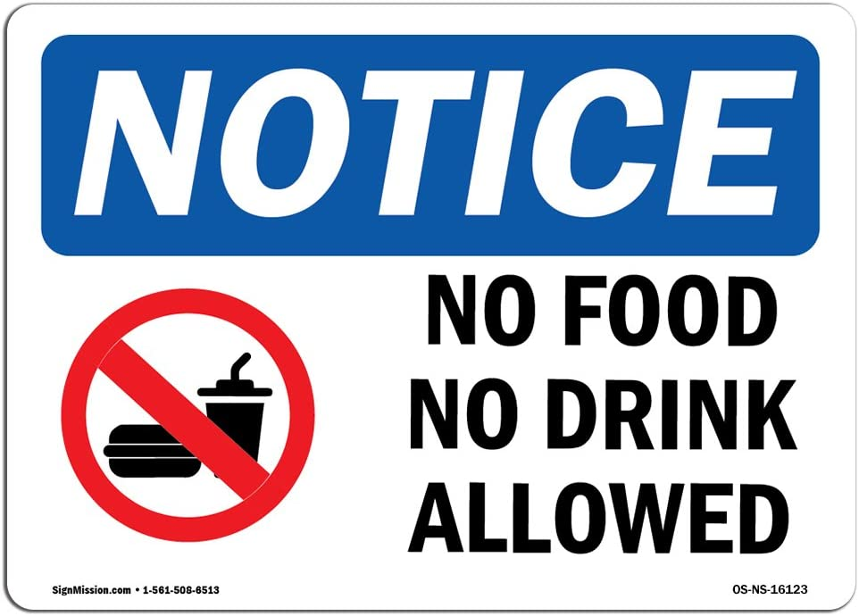 OSHA Notice Signs - Notice No Food No Drink Allowed Sign   Extremely Durable Made in The USA Signs or Heavy Duty Vinyl Label Decal   Protect Your Construction Site, Warehouse & Business