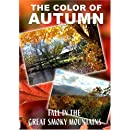 """The Color of Autumn """"Fall in the Great Smoky Mountains"""""""