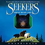 Great Bear Lake: Seekers, Book 2 | Erin Hunter