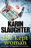The Kept Woman: (Will Trent Series Book 8) (The Will Trent Series, Band 8)