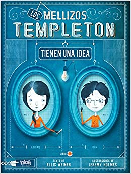 Los Hermanos Templeton The Templeton Twins Have An Idea Mellizos
