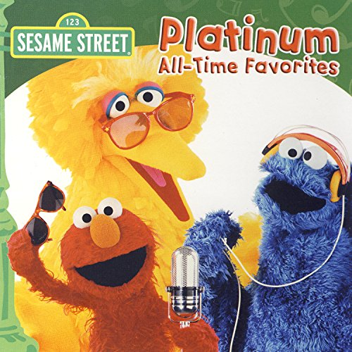 - Sesame Street: Platinum All-Time Favorites