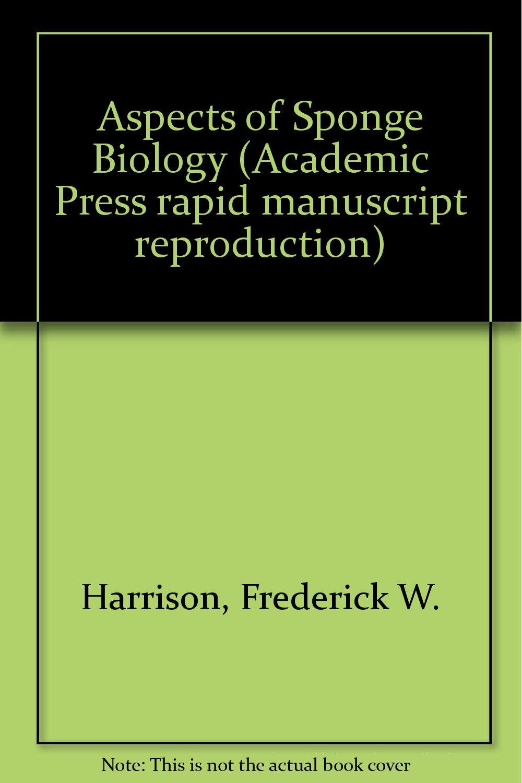 aspects of sponge biology harrison frederick