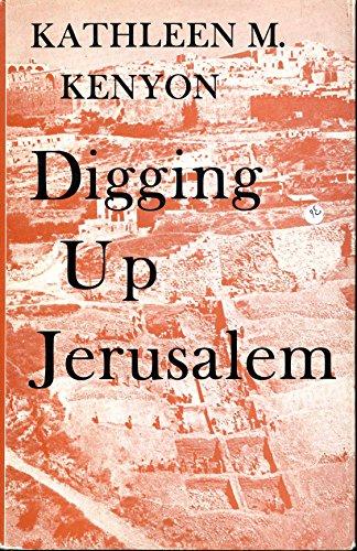 Digging Up Jerusalem