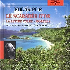 Le Scarabée d'or / La lettre volée / Morella Hörbuch