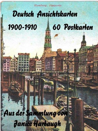 Deutsch Ansichtskarten 1900-1910 (German Picture Postcards 1900-1910) (German (1910 Postcard)