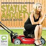 Status Anxiety | Alain de Botton