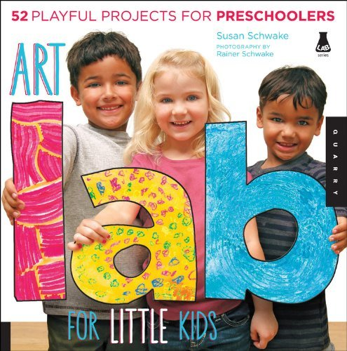 By Susan SchwakeArt Lab for Little Kids: 52 Playful Projects for Preschoolers (Lab Series)[Flexibound] June 1, 2013