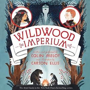 Wildwood Imperium Audiobook