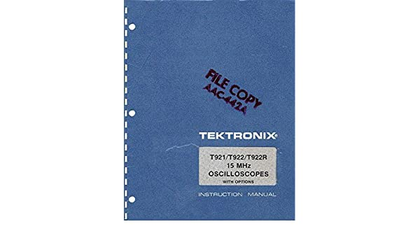 amazon com tektronix t921 t922 t922r instruction manual rh amazon com Tektronix TDS 2012 Manual Tektronix Manuals PDF