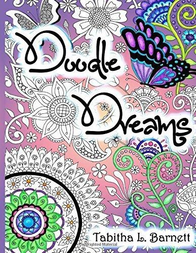 Doodle Dreams by Tabitha L Barnett (2015-11-13)