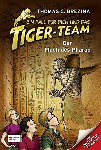 ein-fall-fr-dich-und-das-tiger-team-band-06-der-fluch-des-pharao
