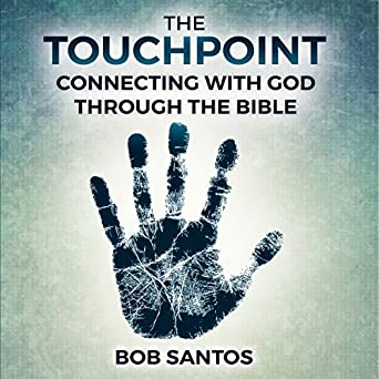 Amazon com: The Touchpoint: Connecting with God Through the