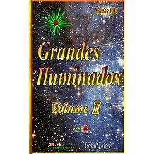 Grandes Iluminados - Volume I (Portuguese Edition)
