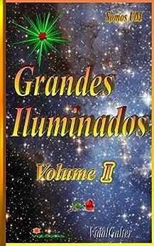 Grandes Iluminados - Volume I por [Galter, Vidal]